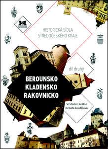Obrázok Historická sídla Středočeského kraje (Berounsko, Kladensko, Rakovnicko)