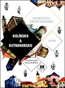 Obrázok Historická sídla středočeského kraje (Kolínsko a Kutnohorsko)