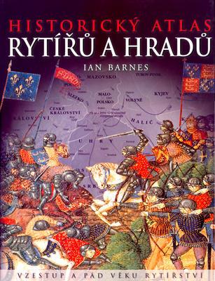 Obrázok Historický atlas rytířů a hradů