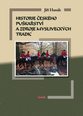 Obrázok Historie českého puškařství a zdroje mysliveckých tradic