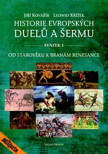 Obrázok Historie evropských duelů a šermu svazek I