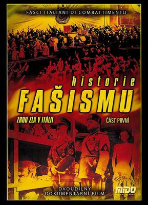 Obrázok Historie fašismu část první