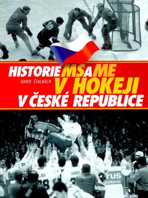 Obrázok Historie MS a ME v hokeji v České republice