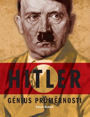 Obrázok Hitler Génius průměrnosti