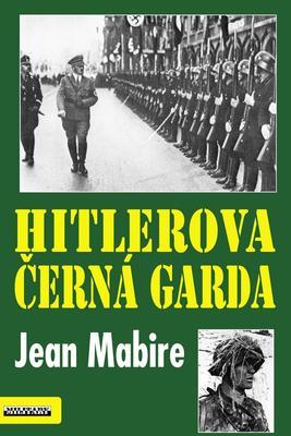Obrázok Hitlerova černá garda