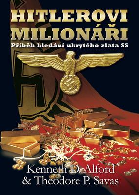 Hitlerovi milionáři