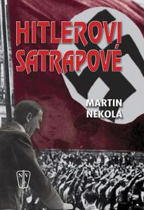 Obrázok Hitlerovi satrapové