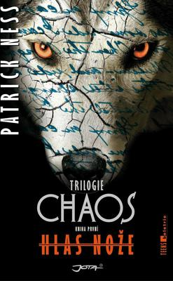 Obrázok Hlas nože (Trilogie Chaos)