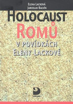Obrázok Holocaust Romů v povídkách Eleny Lackové
