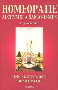 Obrázok Homeopatie Alchymie a šamanismus