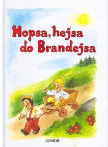 Obrázok Hopsa, hejsa do Brandejsa