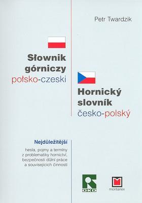 Obrázok Hornický slovník česko-polský Slownik górniczy polsko-czeski