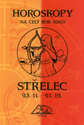 Obrázok Horoskopy 2003 STŘELEC