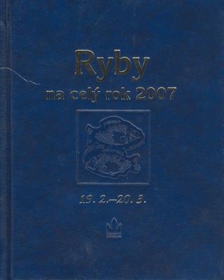 Horoskopy na rok 2007 Ryby