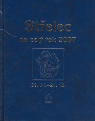 Horoskopy na rok 2007 Střelec