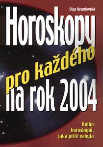 Obrázok Horoskopy pro každého na rok 2004