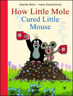 Obrázok How Little Mole Cured Little Mouse