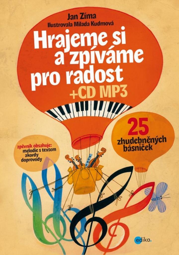 Hrajeme si a zpíváme pro radost + CD MP3 - Jan Zíma