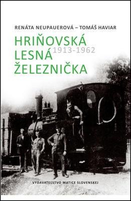 Obrázok Hriňovská lesná železnička 1913 - 1962