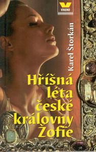 Obrázok Hříšná léta české královny Žofie