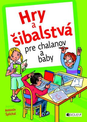 Obrázok Hry a šibalstvá pre chalanov a baby