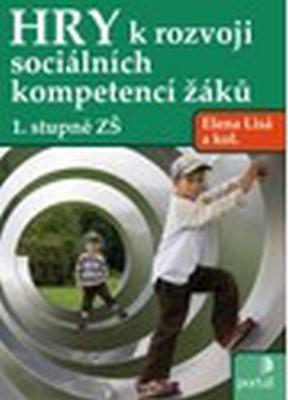 Hry k rozvoji sociálních kompetencí žáků 1. stupně ZŠ