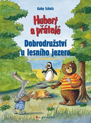Obrázok Hubert a přátelé Dobrodružství u lesního jezera