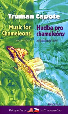 Hudba pro chameleóny, Music for Chameleons