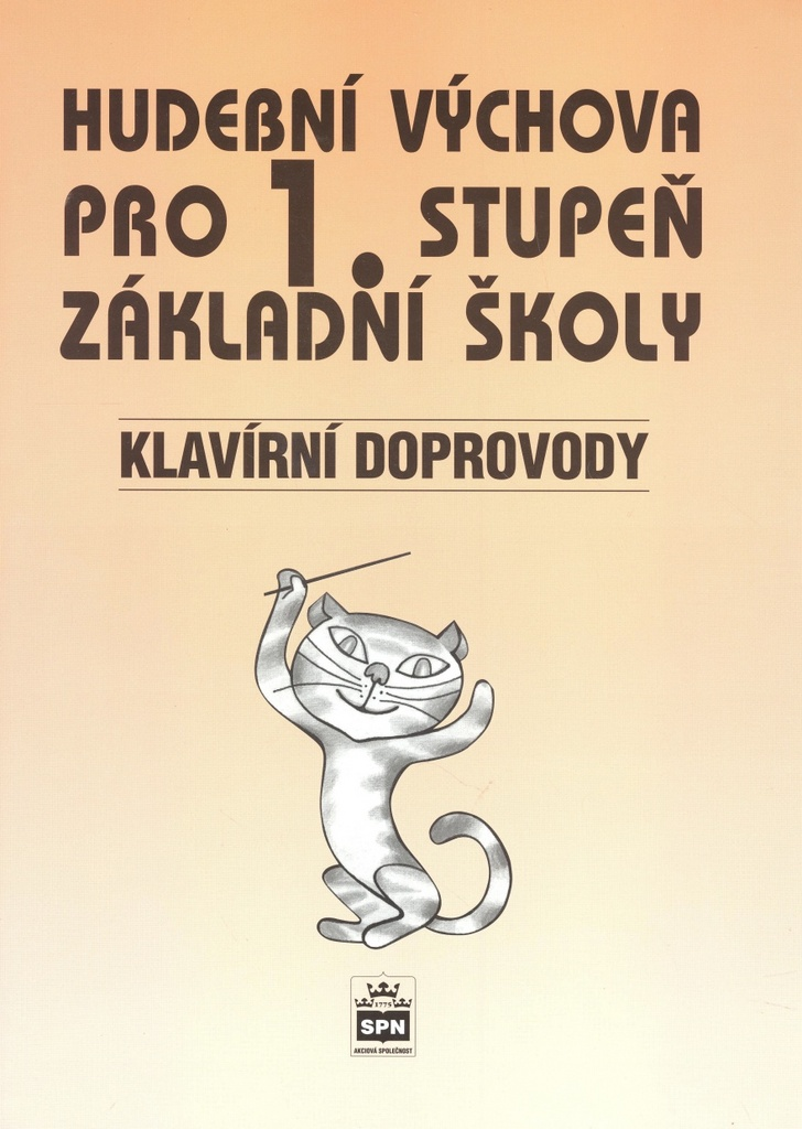 Hudební výchova pro 1. stupeň základní školy Klavírní doprovody - Marie Lišková