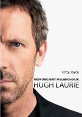 Hugh Laurie Nespokojený melancholik