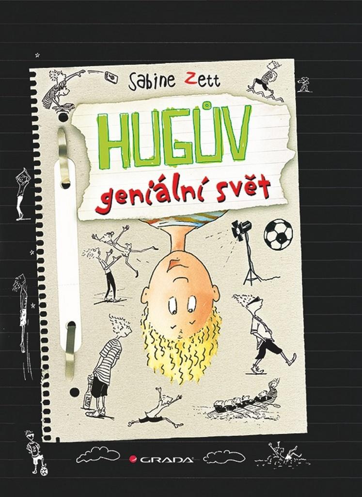 Hugův geniální svět - Sabine Zett, Ute Krauseová