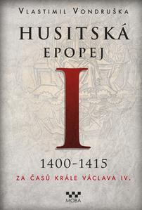 Obrázok Husitská epopej I 1400-1415