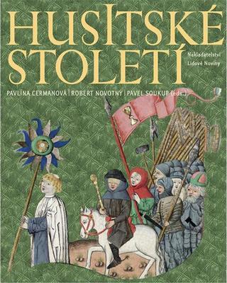 Obrázok Husitské století (Moderní výpravná historická monografie)