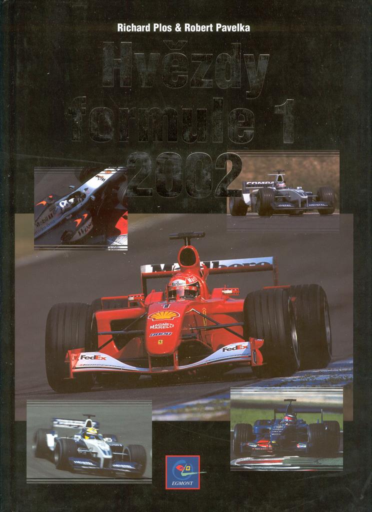 Hvězdy Formule 1 2002 - Robert Pavelka, Richard Plos
