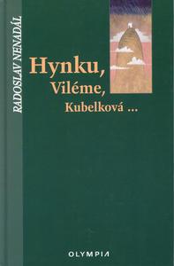 Obrázok Hynku, Viléme, Kubelková...