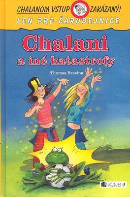 Obrázok Chalani a iné katastrofy