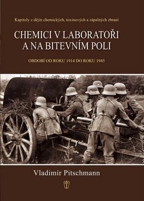 Obrázok Chemici v laboratoři a na bitevním poli