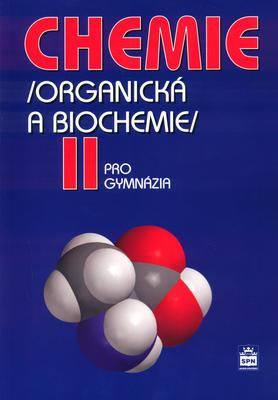 Obrázok Chemie pro gymnázia II. (Organická a biochemie)