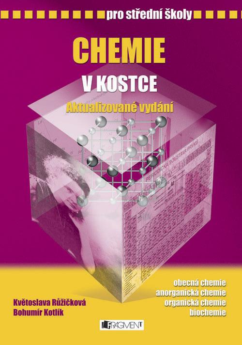 Chemie v kostce pro střední školy - RNDr. Květoslava Růžičková