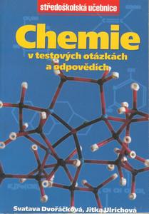 Obrázok Chemie v testových otázkách a odpovědích