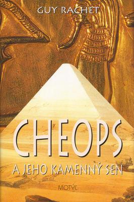 Obrázok Cheops a jeho kamenný sen