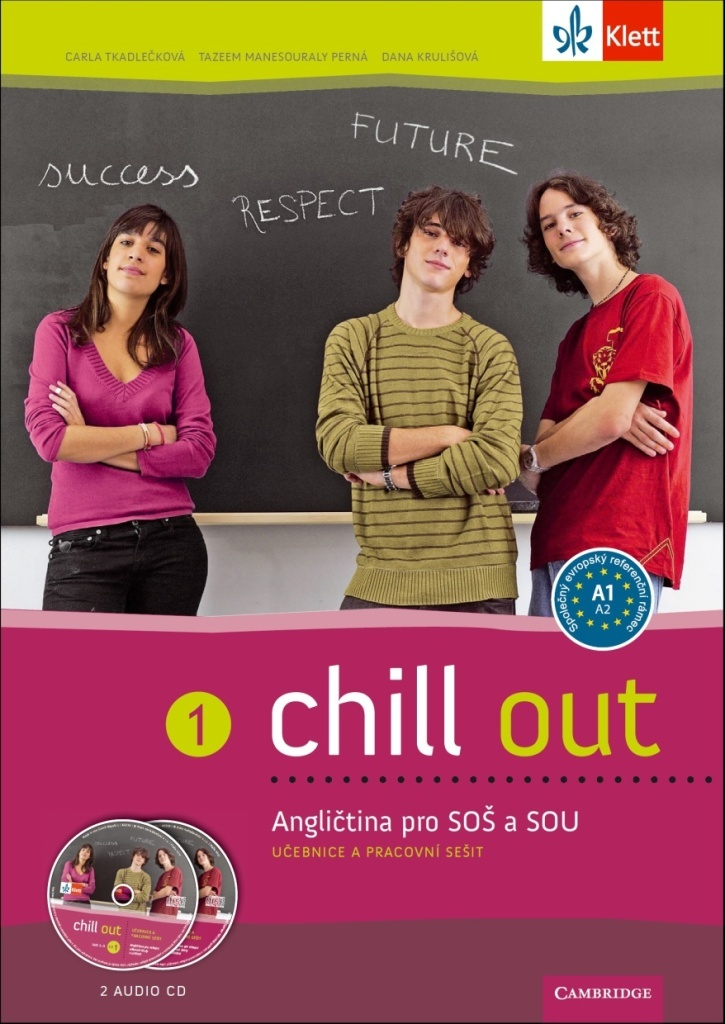 Chill out 1 Angličtina pro SOŠ a SOU - Carla Tkadlečková