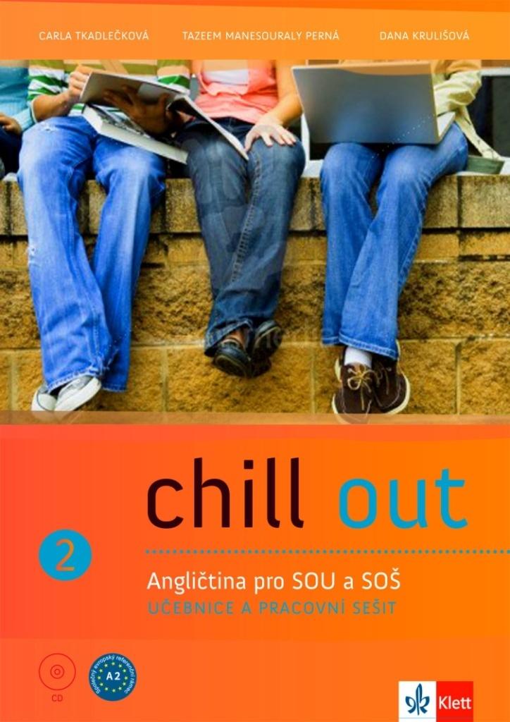 Chill out 2 Angličtina pro SOŠ a SOU - Marsha Henderson, Carla Tkadlečková, Radmila Vyskočilová