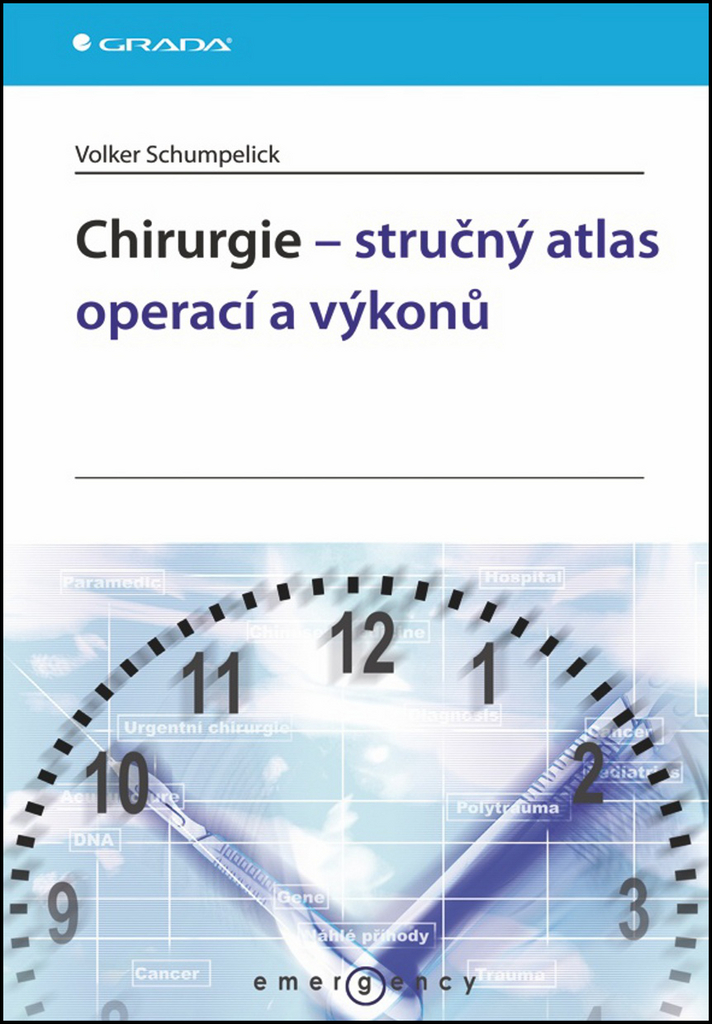 Chirurgie - stručný atlas operací a výkonů - Volker Schumpelick