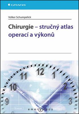 Obrázok Chirurgie - stručný atlas operací a výkonů