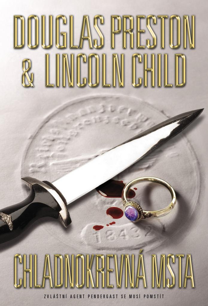 Chladnokrevná msta - Lincoln Child, Douglas Preston