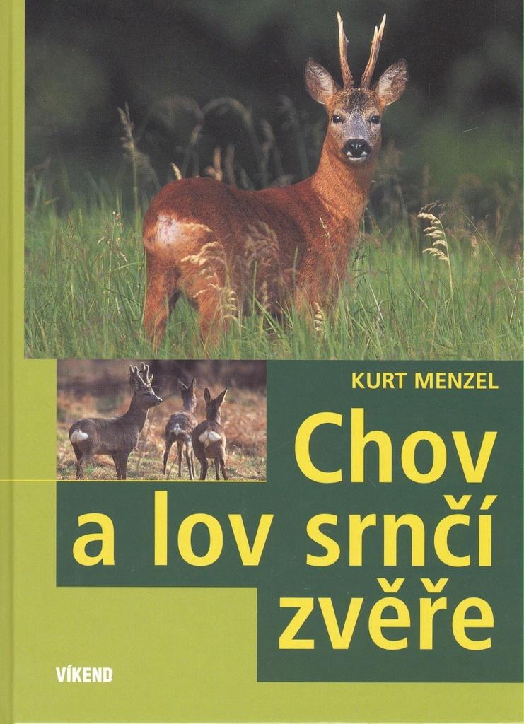 Chov a lov srnčí zvěře - Kurt Menzel