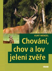 Obrázok Chování, chov a lov jelení zvěře