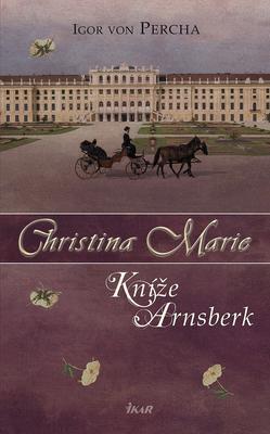 Obrázok Christina Marie Kníže Arnsberk