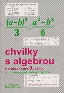 Obrázok Chvilky s algebrou pro 9. ročník